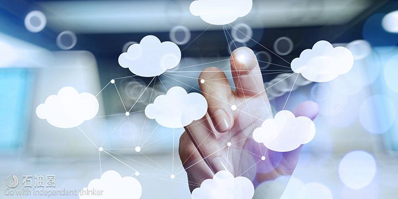 【本周专题:数字油田】云技术拥抱数字革命